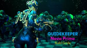Nova Prime Builds Guide