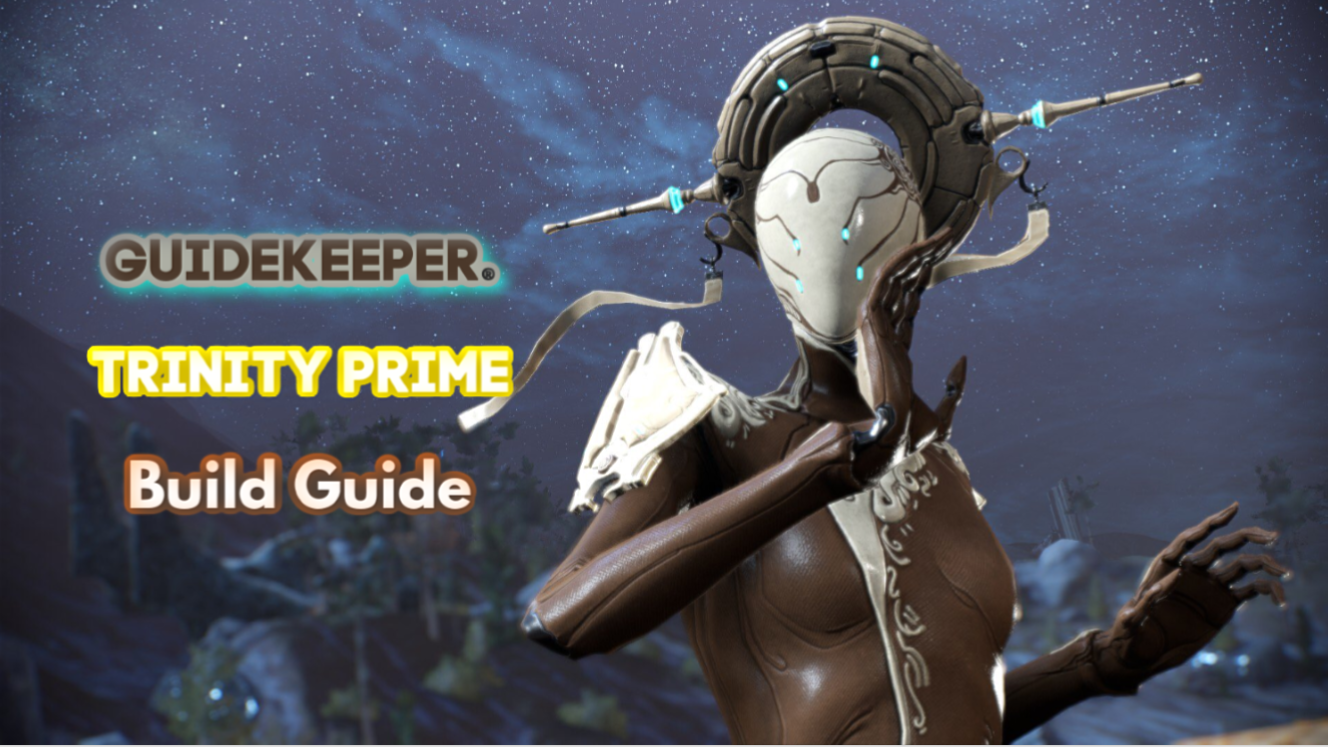 Trinity Prime Builds Guide