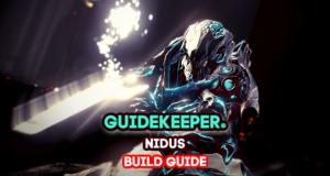 Nidus Build Guide